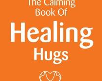 The Calming book of Healing Hugs #healinghug