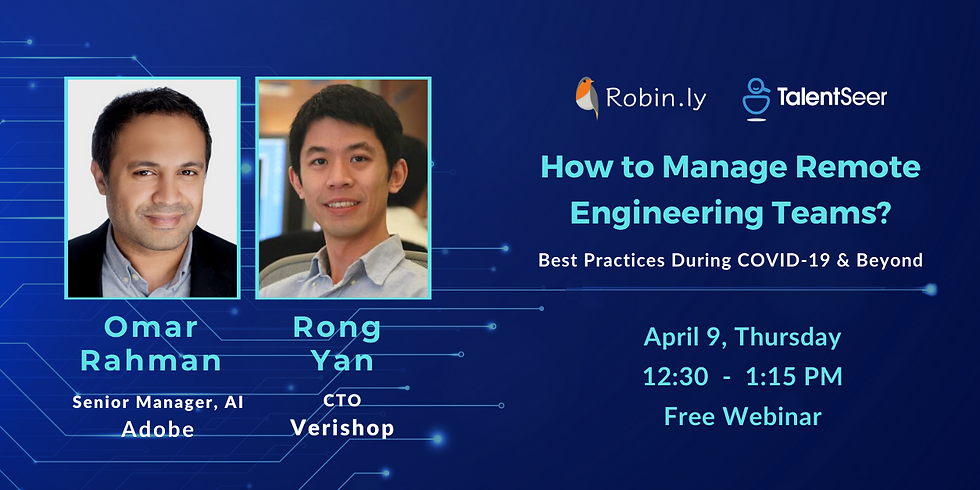 Robin.ly / TalentSeer Webinar: How to Manage Remote Engineering Teams?