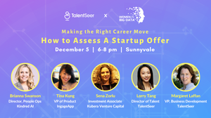 Making the Right Career Move: How to Assess A Startup Offer? Diversity Career Coaching Meetup by TalentSeer, Robin.ly & Women In Big Data