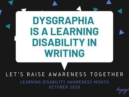 Dysgraphia Awareness Month