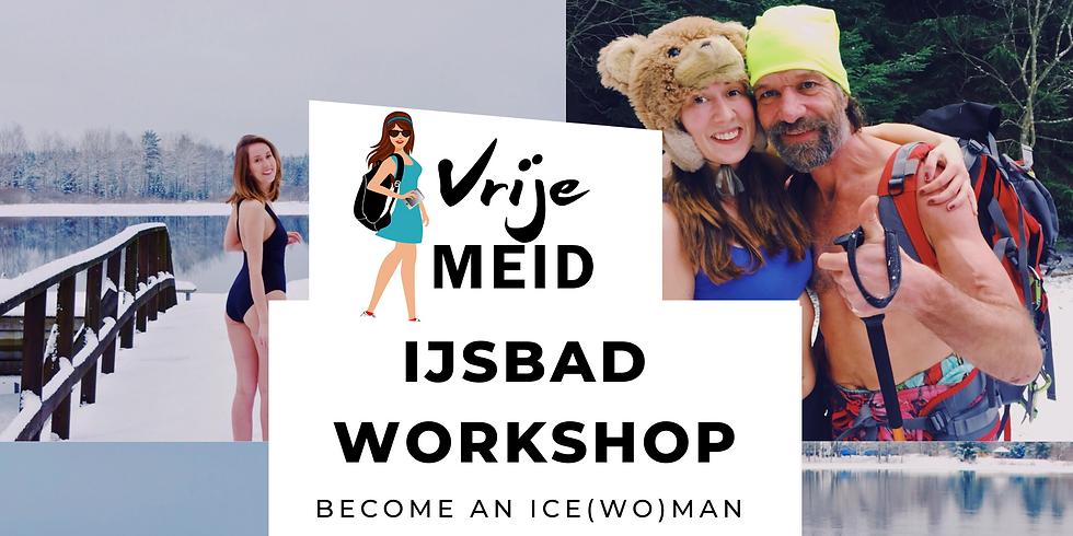 IJsbadworkshop met VrijeMeid