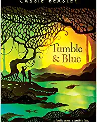 Tumble and Blue by Cassie Beasley