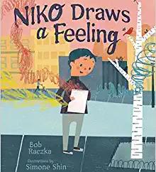 Niko Draws a Feeling by Robert Raczka