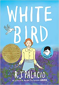 White Bird by R. J. Palacio