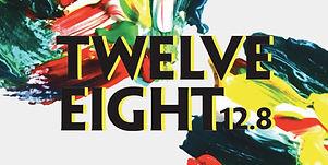 Twelve Eight 12.8