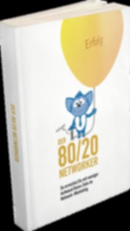 Der 80/20 Networker