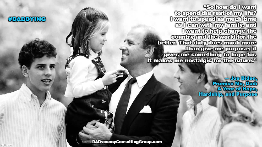 Joe Biden with daughter, sons, and wife with quote from his book PROMISE ME, DAD
