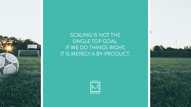The Pressure to Scale