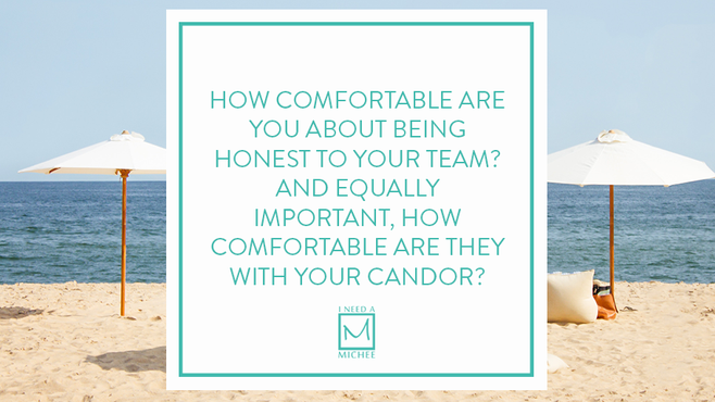 How Honest Can You Be With Your Team?