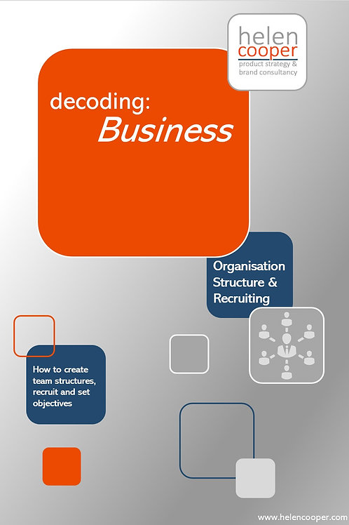 Decoding: Business – Organisation Structure and Recruiting
