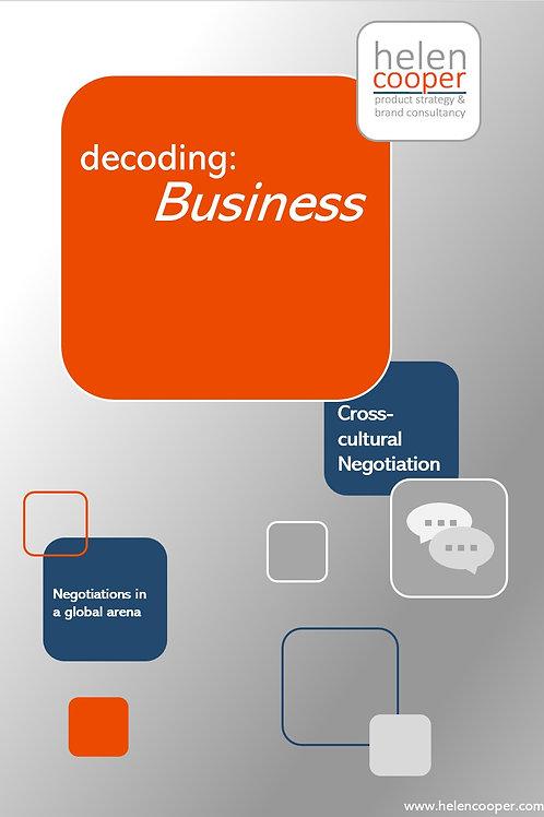 Decoding: Business – Cross-cultural Negotiations