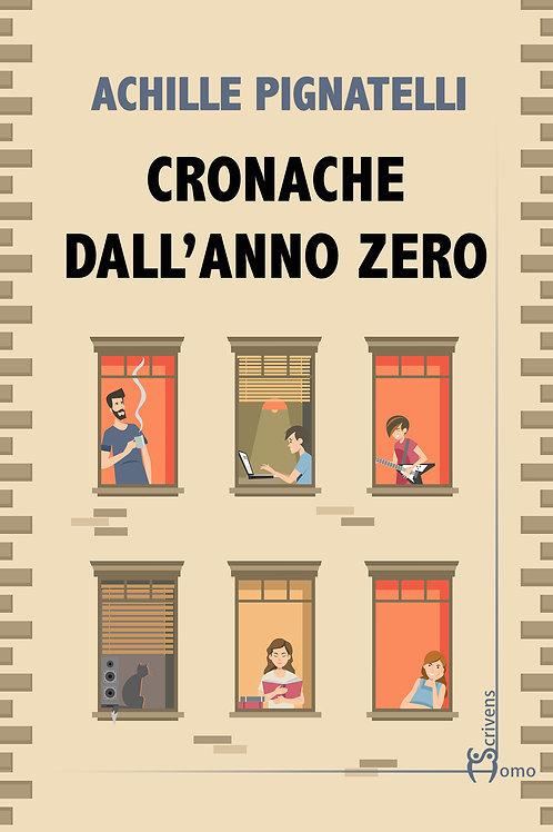 Cronache dall'anno zero - Achille Pignatelli