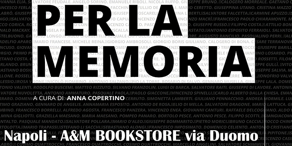 """Presentazione del volume """"Un giorno per la memoria"""" alla libreria A&MBookstore Coffeeandmore di Napoli"""