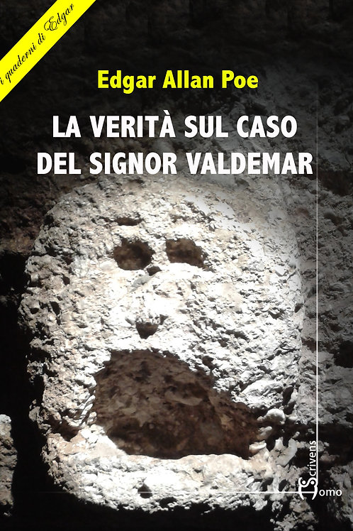 I quaderni di Edgar - La verità sul caso del signor Valdemar di Edgar Allan Poe