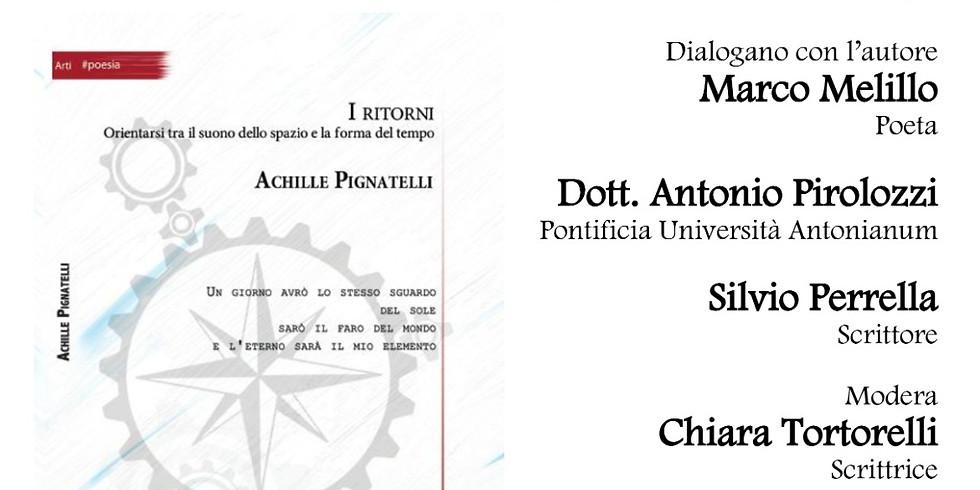 """Achille Pignatelli presenta """"I ritorni"""" presso l'Istituto Italiano per gli Studi Filosofici"""