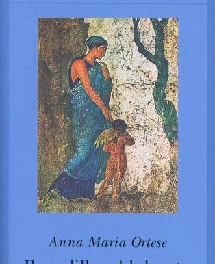 Il cardillo addolorato (Anna Maria Ortese)