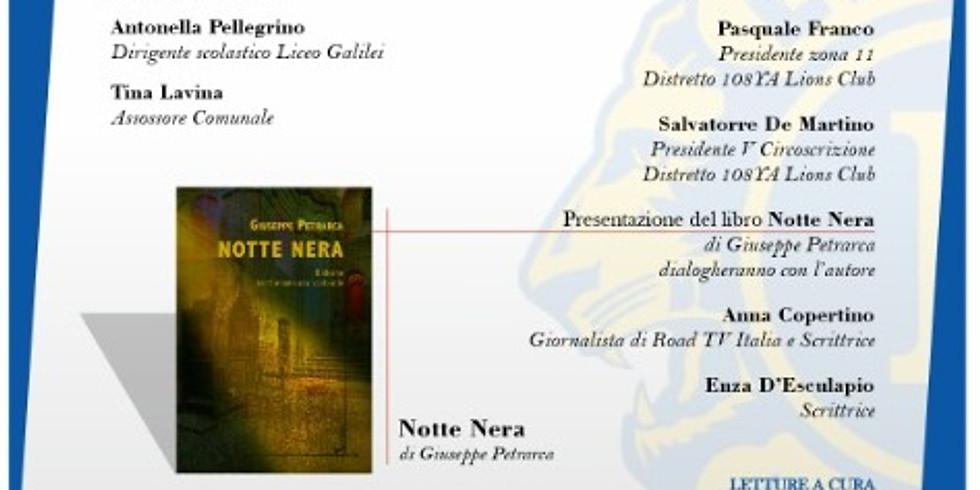 "Giuseppe Petrarca presenta ""Notte nera"" a Mondragone (CE)"