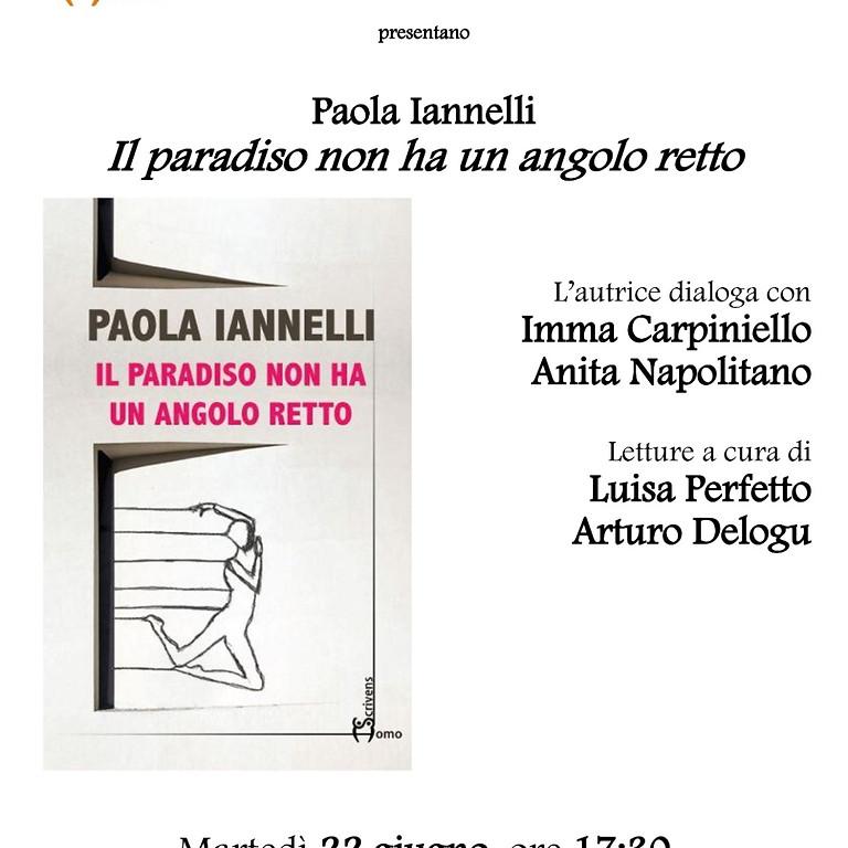 """Paola Iannelli presenta """"Il paradiso non ha un angolo retto"""" al bistrot Lazzarelle"""