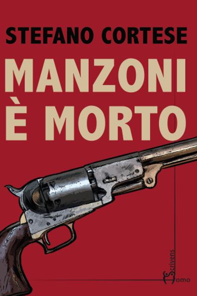 Manzoni è morto - Stefano Cortese
