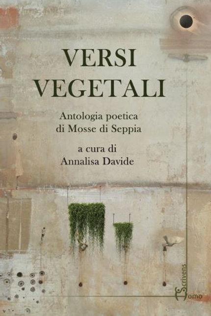 Versi vegetali - Mosse di Seppia