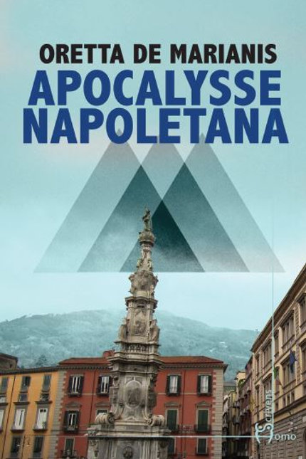 Apocalysse napoletana - Oretta De Marianis