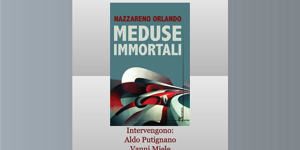 """Nazzareno Orlando presenta """"Meduse immortali"""" alla libreria Raffaello"""