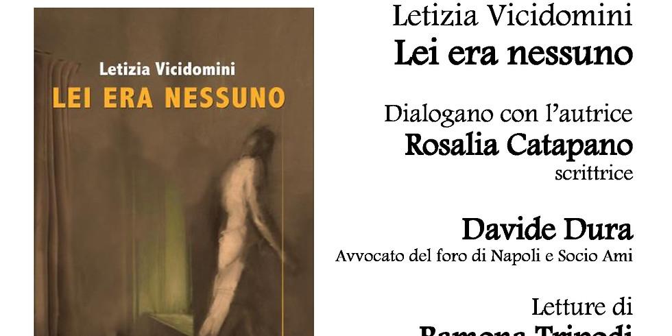 """Letizia Vicidomini presenta """"Lei era nessuno"""" alla libreria Raffaello Vomero"""