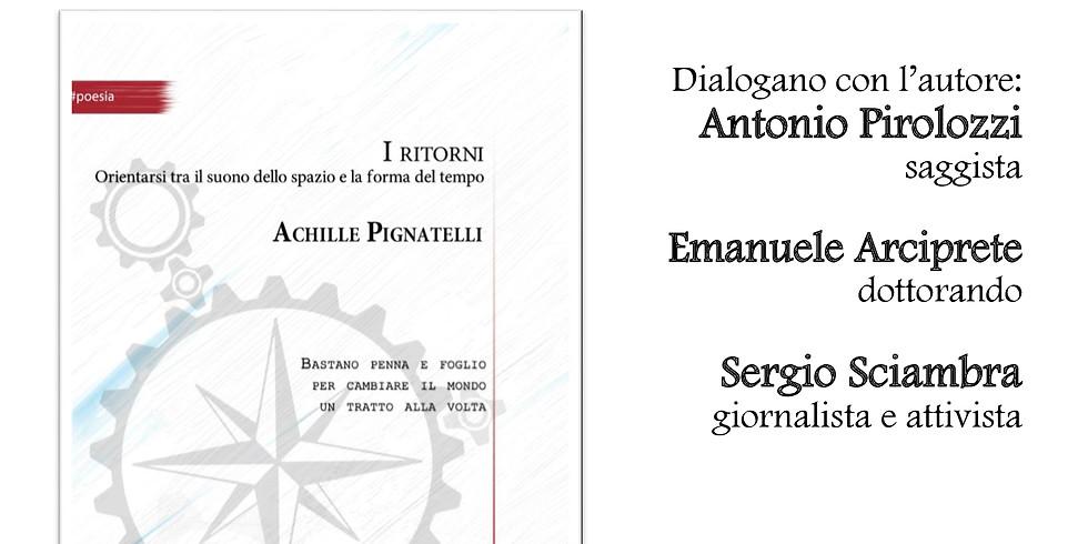 """Achille Pignatelli presenta """"I ritorni"""" presso il record store fonoteca: di Napoli"""