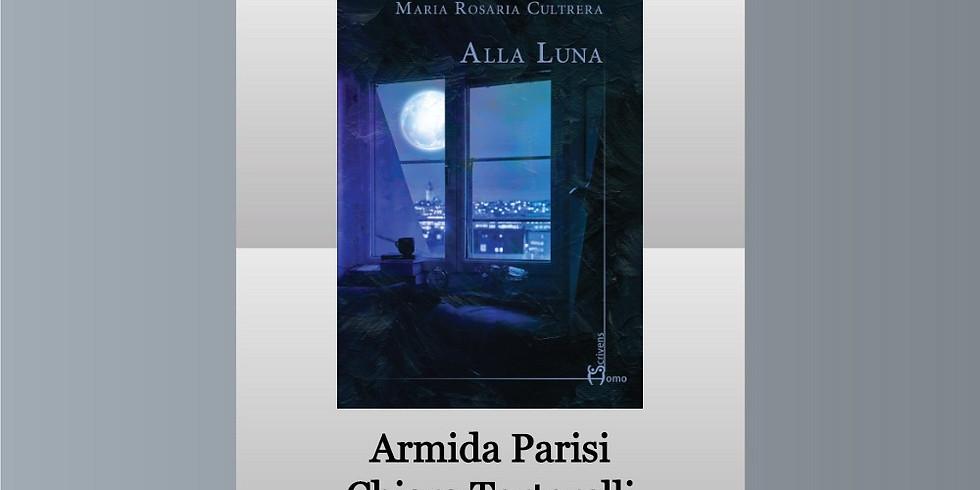 "Maria Rosaria Cultrera presenta ""Alla luna"" in casa editrice"