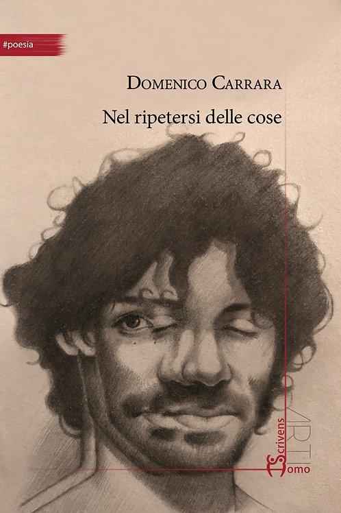 Nel ripetersi delle cose - Domenico Carrara