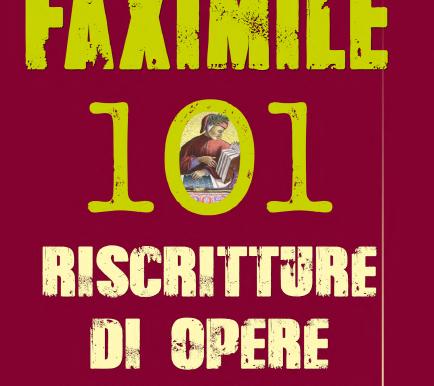 FAXIMILE 101 riscritture di opere letterarie