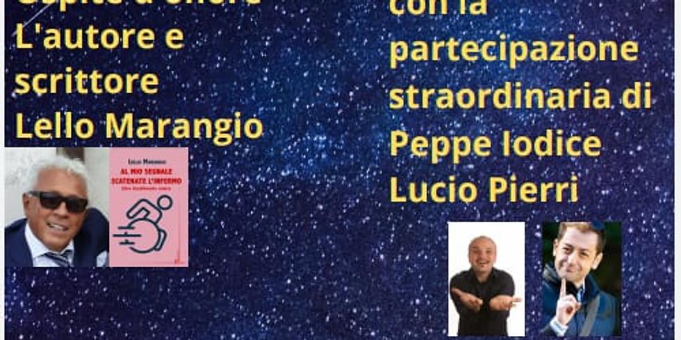 """Lello Marangio presenta """"Al mio segnale scatenate l'infermo"""" a Napoli"""