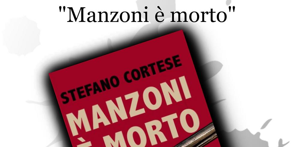 """Stefano Cortese presenta """"Manzoni è morto"""" al chiostro di San Domenico Maggiore"""
