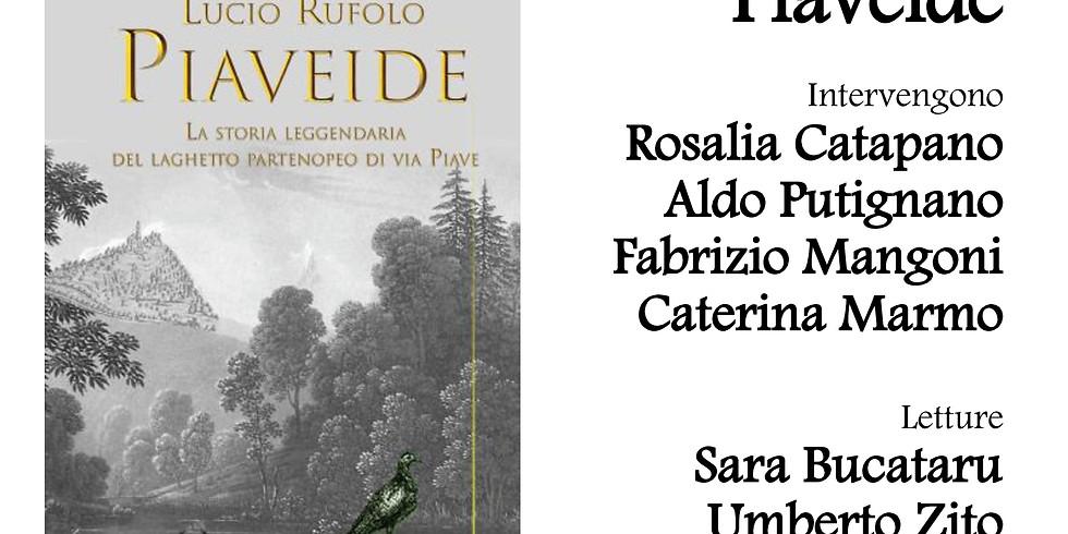 """Prima presentazione di """"Piaveide"""" diLucio Rufolo a Napoli"""