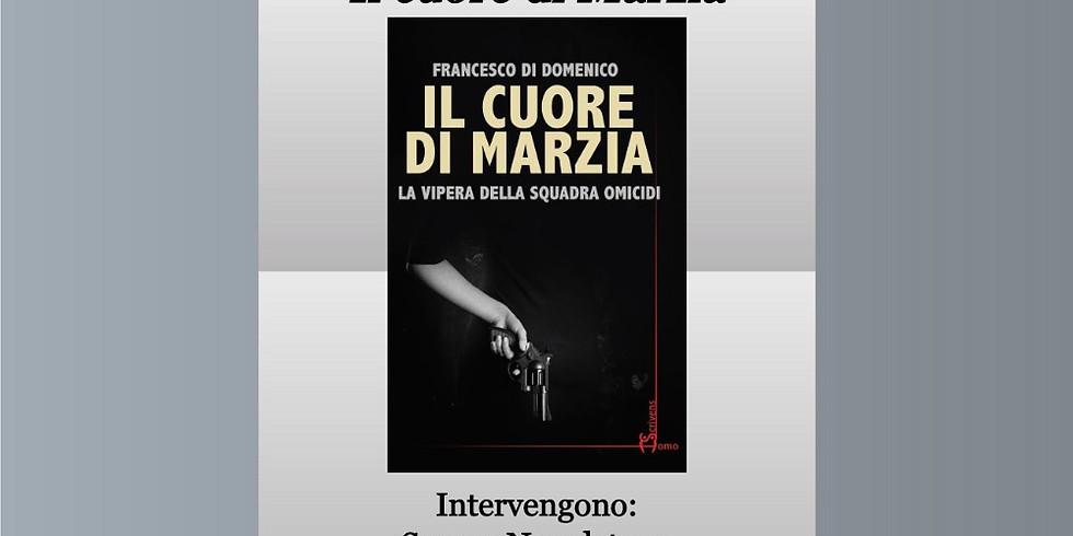 """Francesco Di Domenico presenta """"Il cuore di Marzia"""" alla libreria Iocisto"""