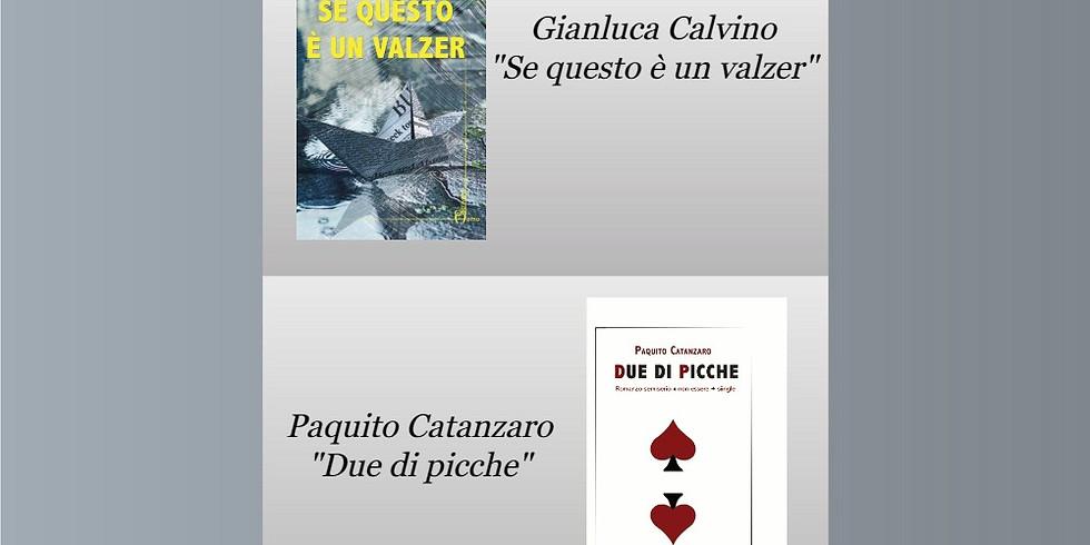 """Gianluca Calvino e Paquito Catanzaro ospiti della libreria """"La Bottega delle parole"""""""