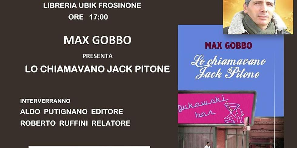 """Max Gobbo presenta """"Lo chiamavano Jack Pitone"""" a Frosinone"""