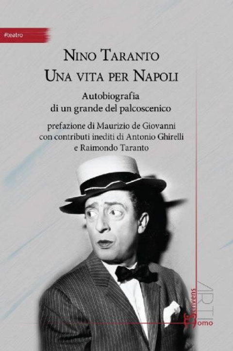 Nino Taranto Una vita per Napoli