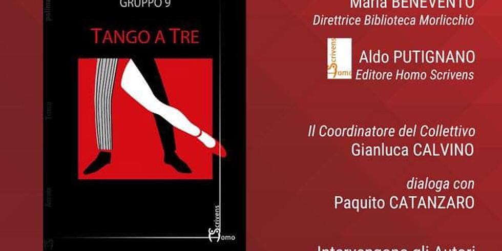 """Gruppo 9 presenta """"Tango a tre"""" a Scafati (SA)"""