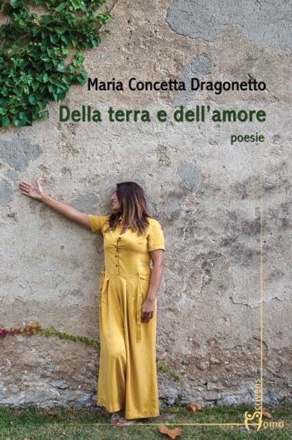Della terra e dell'amore - Maria Concetta Dragonetto