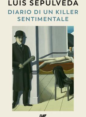 Diario di un killer sentimentale (Luis Sepúlveda)