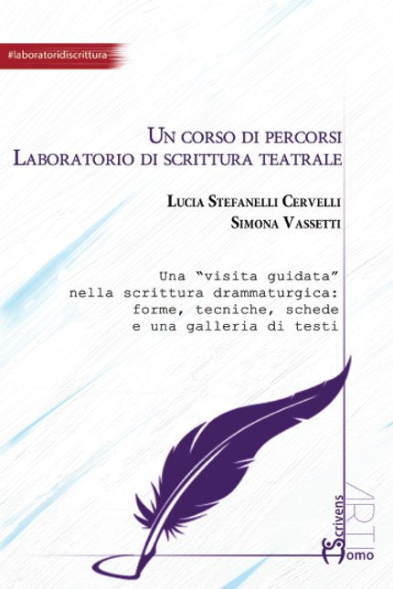 Un corso di percorsi - Lucia Stefanelli Cervelli e Simona Vassetti