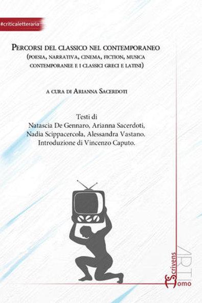 Percorsi del classico nel contemporaneo - Arianna Sacerdoti