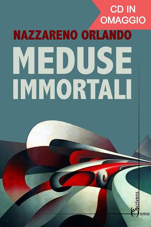 Meduse immortali - Nazzareno Orlando