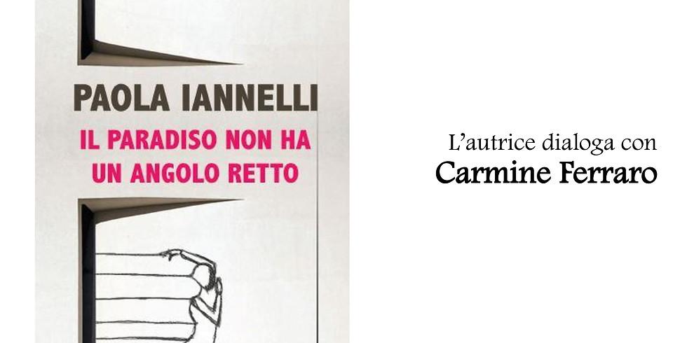 """Paola Iannelli presenta """"Il paradiso non ha un angolo retto"""" al The Spark Mondadori Bookstore"""