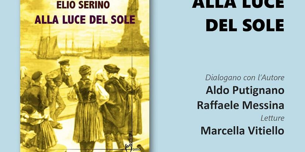 """Elio Serino presenta """"Alla luce del sole"""" presso la libreria Iocisto"""