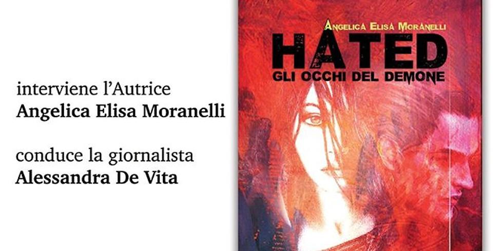 "Angelica Elisa Moranelli presenta ""Hated"" a Salerno"