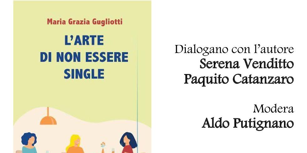 """Maria Grazia Gugliotti presenta """"L'arte di non essere single"""" alla libreria Scarlatti"""