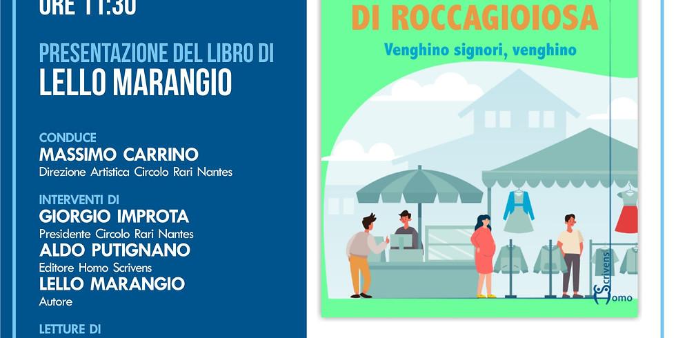 """Prima presentazione de """"Il mercatino di Roccagioiosa"""" di Lello Marangio al Circolo Rari Nantes"""