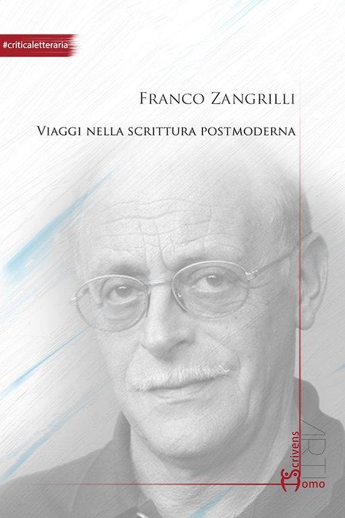 Viaggi nella scrittura postmoderna - Franco Zangrilli